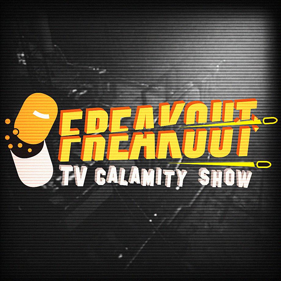 Freakout : TV Calamity Show